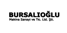 Bursalıoğlu Makina San. ve Tic. Ltd. Şti.