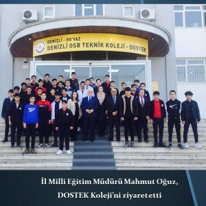 İl Milli Eğitim Müdürü Mahmut Oğuz, DOSTEK Koleji'ni ziyaret etti