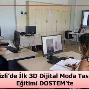 Denizli'de İlk 3D Dijital Moda Tasarım Eğitimi DOSTEM'te